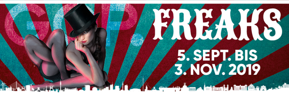 GOP Varietè Theater Essen |  FREAKS  |  Tickets ab 34 €