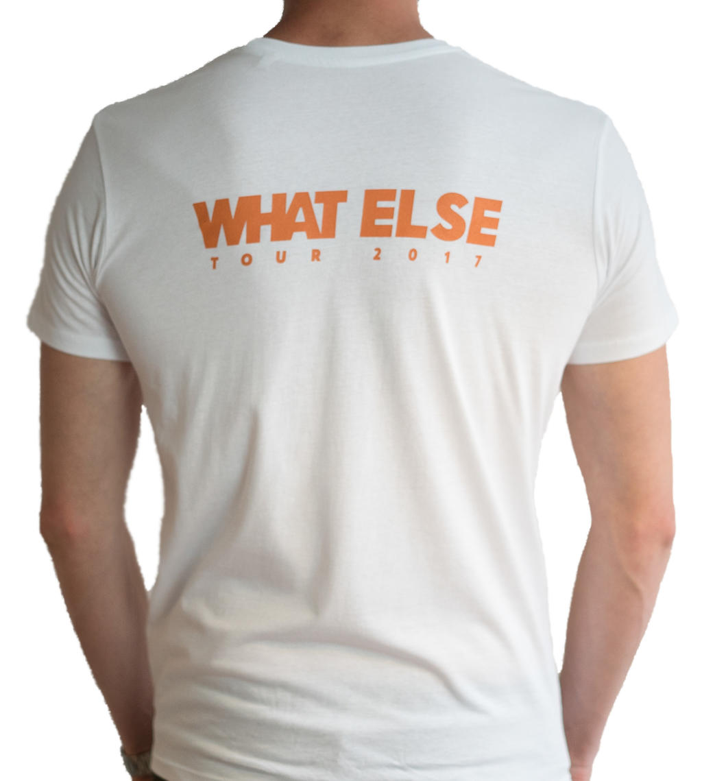 "T-Shirt weiss ""WHAT ELSE"" -"