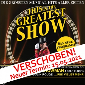 THIS IS THE GREATEST SHOW 15.05.2021 FÜSSEN, This is THE GREATEST SHOW