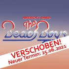 THE BEACH BOYS<br>25.06.2021<br>NEU-ULM