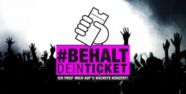 Aktion: Behalt Dein Ticket!