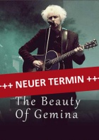 THE BEAUTY OF GEMINA, 16.09.2021, Stuttgart (verschoben)