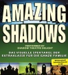 AMAZING SHADOWS • 14.03.2020, 20:00 • Anklam
